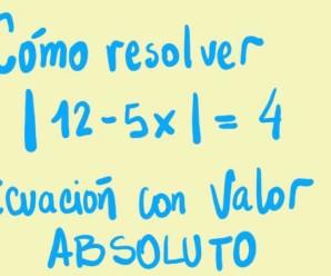 Ecuación con Valor absoluto